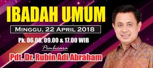 Ibadah Minggu 22 April 2018