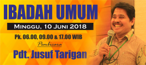 Ibadah Minggu 10 Juni 2018