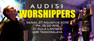 Audisi Worshippers
