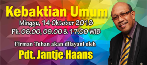 Kebaktian Minggu 14 Oktober 2018