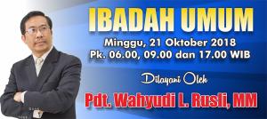 Kebaktian Minggu 21 Oktober 2018