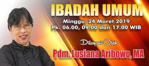 Ibadah Minggu 24 Mar 2019