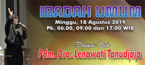Ibadah Minggu 18 Agst 2019
