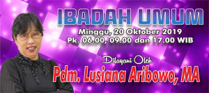 Ibadah Minggu 20 Okt 2019