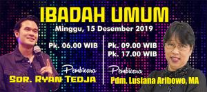 Ibadah Minggu 15 Des 2019
