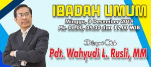 Ibadah Minggu 8 Des 2019