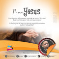Nama Yesus – Johan Lumoindong 26 November 2017 (KU-2)